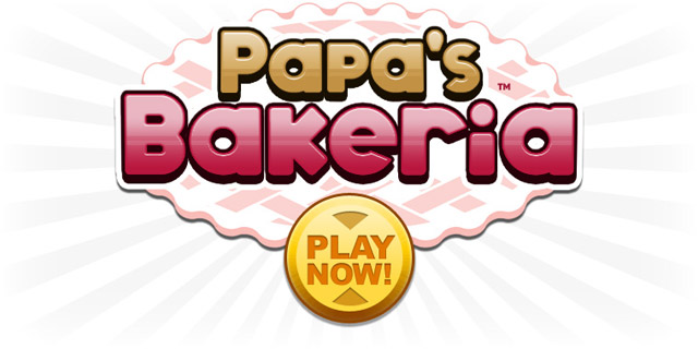 Play Papa S Bakeria Today Games Flipline Studios Blog