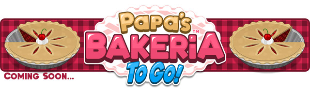 Coming Soon Papa S Bakeria To Go Preview Flipline Studios Blog
